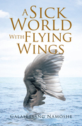 A Sick World with Flying Wings