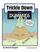 Trickle  Down for Dummies