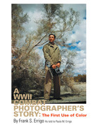 A Wwii Combat Photographer's Story
