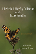 A British Butterfly Collector on the Texas Frontier