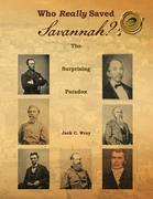 Who Really Saved Savannah?