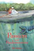 Passion and Pandemonium