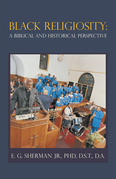 Black Religiosity: a Biblical and Historical Perspective