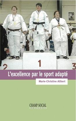 L'excellence par le sport adapté
