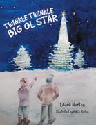 Twinkle Twinkle Big Ol Star