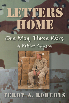 Letters Home: One Man, Three Wars