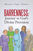 Barrenness: Journey to God's Divine Provision