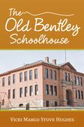The Old Bentley Schoolhouse