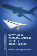 Investing in Financial Markets Is Not a Rocket Science