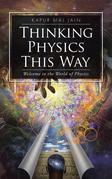 Thinking Physics This Way