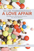 Selling Pharmaceuticals-A Love Affair