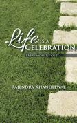 Life Is a Celebration