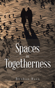 Spaces in Togetherness