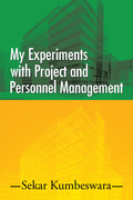 My Experiments with Project and Personnel Management