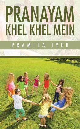 Pranayam Khel Khel Mein