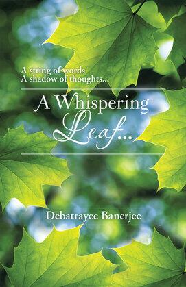 A Whispering Leaf. . .
