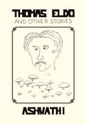 Thomas Eldo and Other Stories