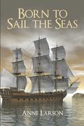 Born to Sail the Seas