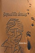 Beyond the Dreams