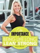 The Importance of Being Life Long Lean and Strong