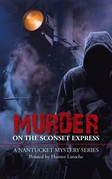 Murder on the Sconset Express
