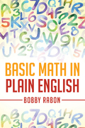 Basic Math in Plain English