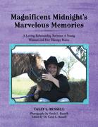 Magnificent Midnight'S Marvelous Memories