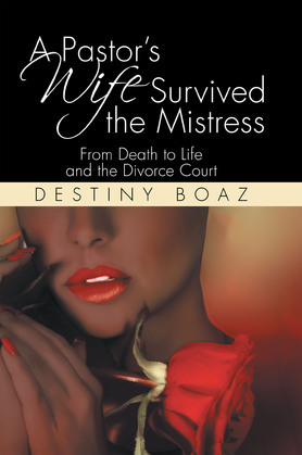 A Pastor's Wife Survived the Mistress
