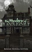 Big Mystery of Baysport