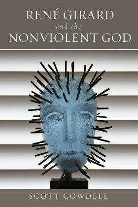René Girard and the Nonviolent God