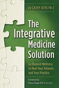The Integrative Medicine Solution