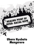 Healing Point of Inter- Racial Hope
