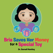 Bria Saves Her Money for a Special Toy