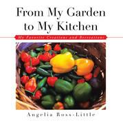 From My Garden to My Kitchen