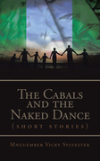 The Cabals and the Naked Dance