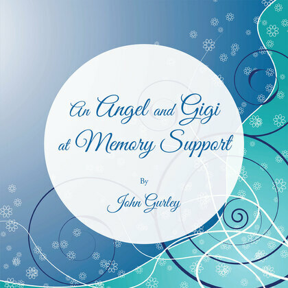 An Angel and Gigi at Memory Support