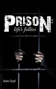 Prison: