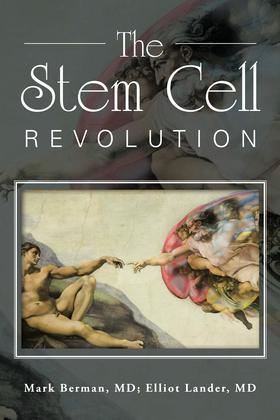 The Stem Cell Revolution