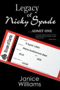 Legacy of Nicky Spade