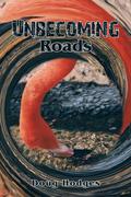 Unbecoming Roads