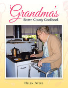 Grandma's Brown County Cookbook