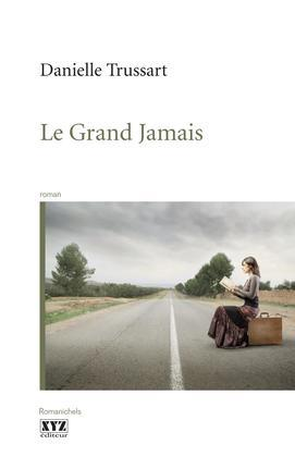 Le Grand Jamais
