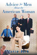Advice for Men About the American Woman