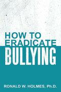 How to Eradicate Bullying
