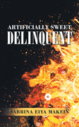 Artificially Sweet Delinquent