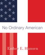 No Ordinary American