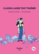 Claudia laisse tout traîner