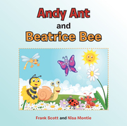 Andy Ant and Beatrice Bee