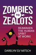 Zombies to Zealots