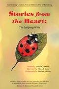 Stories from the Heart: the Ladybug Wish
